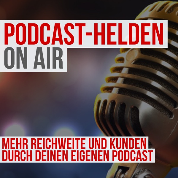 Podcast Helden ON AIR