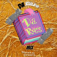 Da Rules Vol.1 By Matias Vivaceta DJ podcast