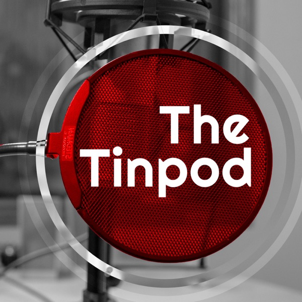 Tinpod - The Tinpot Podcast