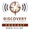 Discovery Christian Church Podcast