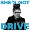 She's Got Drive: Black Women talk about Success and how they achieved it. artwork