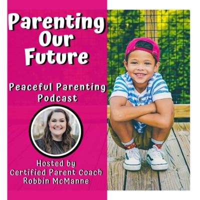 Parenting Our Future