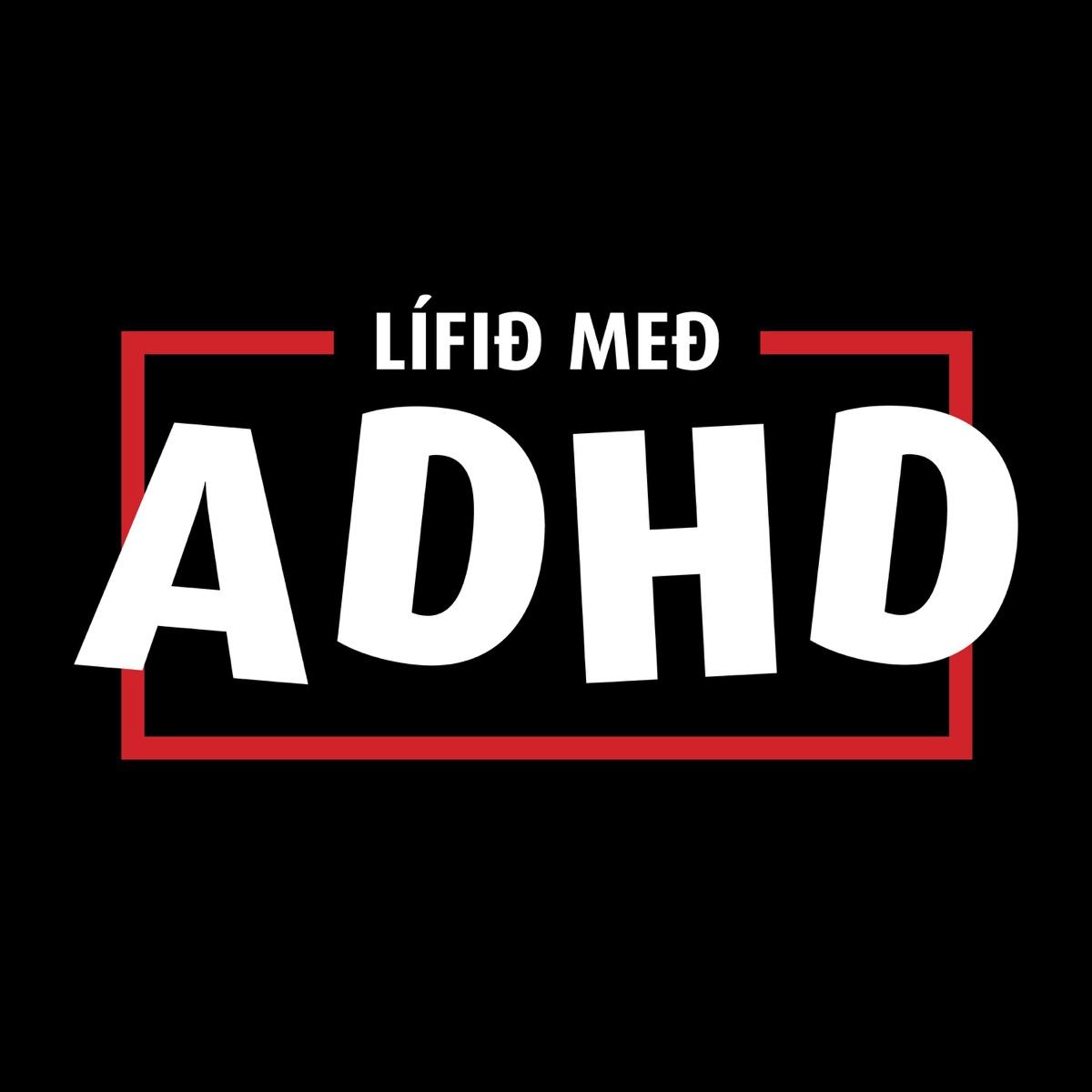 Lífið með ADHD