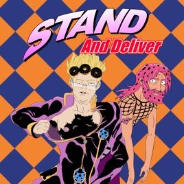 Stand and Deliver: A JoJo Podcast: Week 62 [Season 4, Episode 36