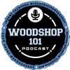 Woodshop 101 Podcast artwork