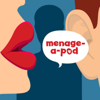 Menage-A-Pod podcast