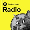 Product Hunt Radio artwork