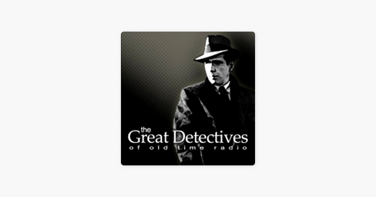 OTR Detective – The Great Detectives of Old Time Radio on
