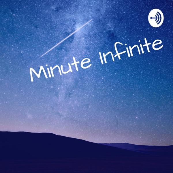 Minute Infinite