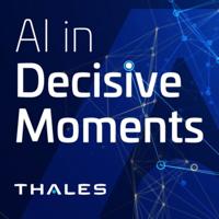 AI in Decisive Moments podcast