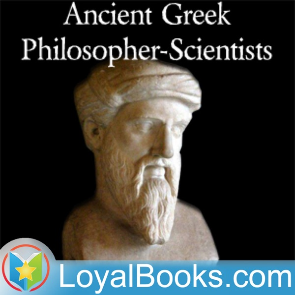 Ancient Greek Philosopher-Scientists by Varous