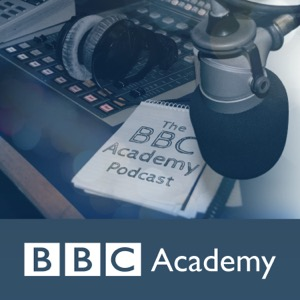 The BBC Academy Podcast