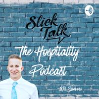 Slick Talk: The Hospitality Podcast podcast