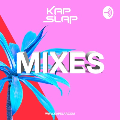 Kap Slap Mixes:Kap Slap