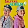 Daily Life Academy  artwork
