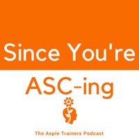 Since You're ASC-ing podcast