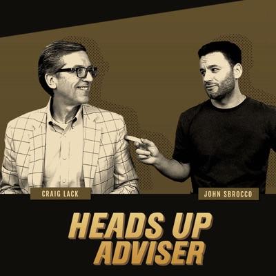 Heads Up Adviser