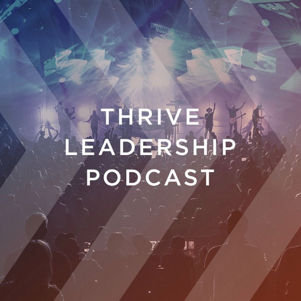 Thrive Leadership Podcast