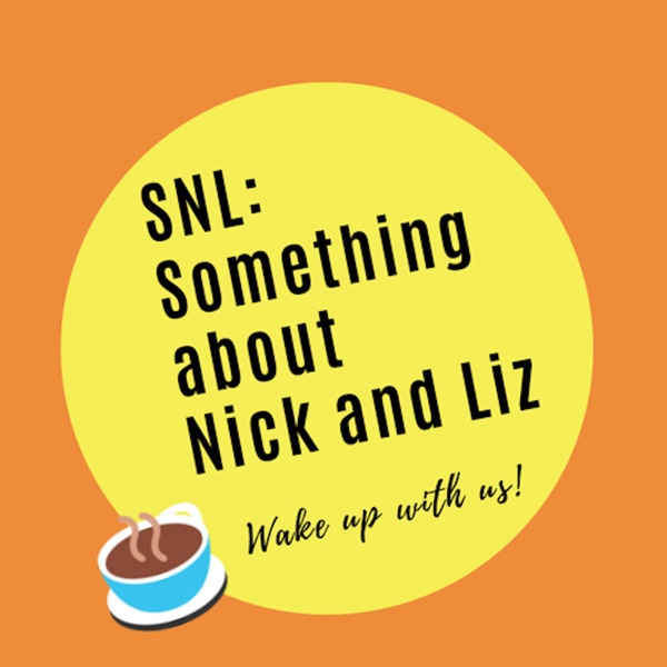 SNL: Something About Nick and Liz