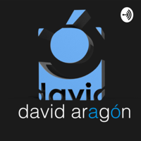 David Aragon podcast