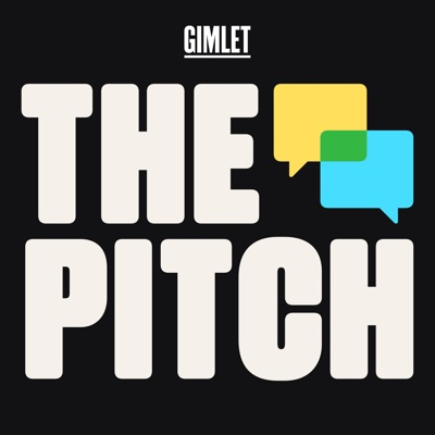 The Pitch:Gimlet