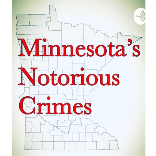 Minnesota's Notorious Crimes