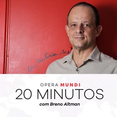 20 Minutos com Breno Altman