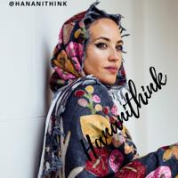 Hananithink podcast