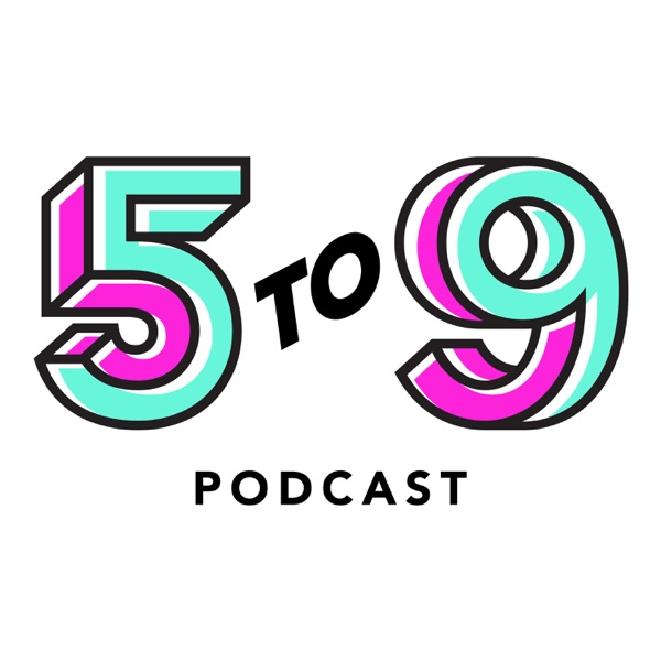 5to9 Podcast