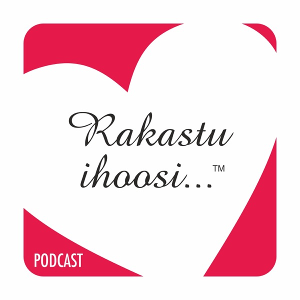 Rakastu Ihoosi...™ Podcast