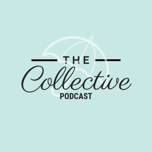 The Collective...