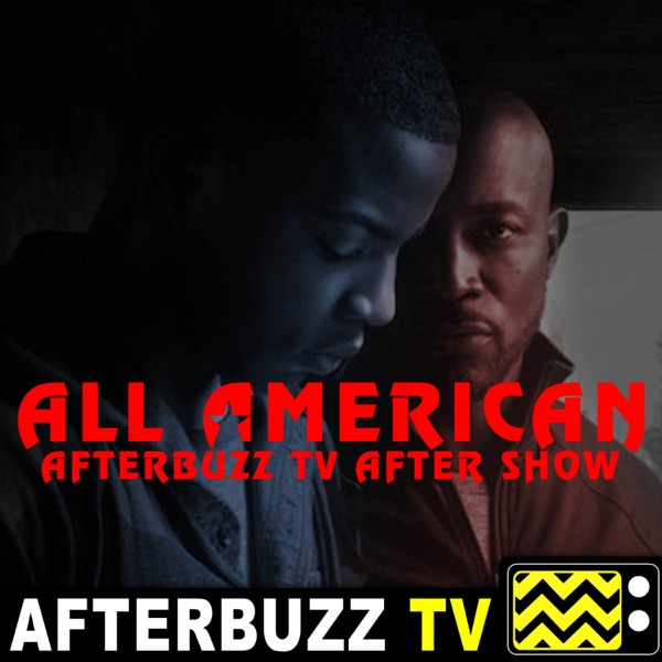 The All American After Show Podcast
