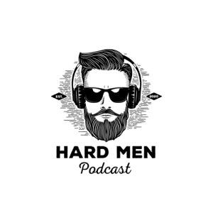Hard Men Podcast