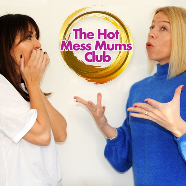 The Hot Mess Mums Club