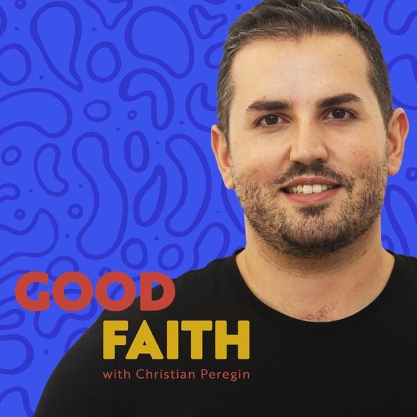 Good Faith with Christian Peregin