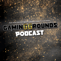 Gaming-Grounds.de Podcast podcast