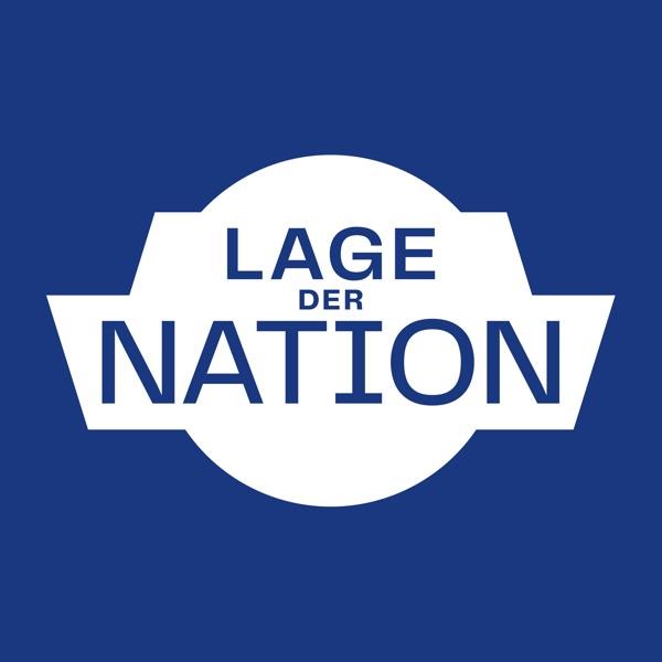 Lage der Nation - der Politik-Podcast aus Berlin podcast show image
