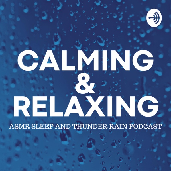 Sleep Calming and Relaxing ASMR Thunder Rain Podcast for Studying, Meditation and Focus