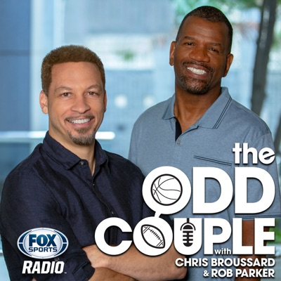 The Odd Couple with Chris Broussard & Rob Parker:Fox Sports Radio