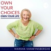 Own Your Choices Own Your Life