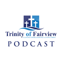 Trinity of Fairview | Fletcher, NC podcast