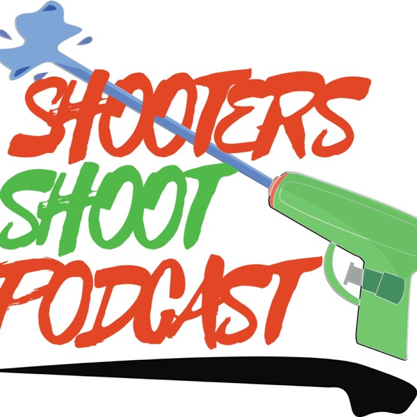 Shooters Shoot Podcast