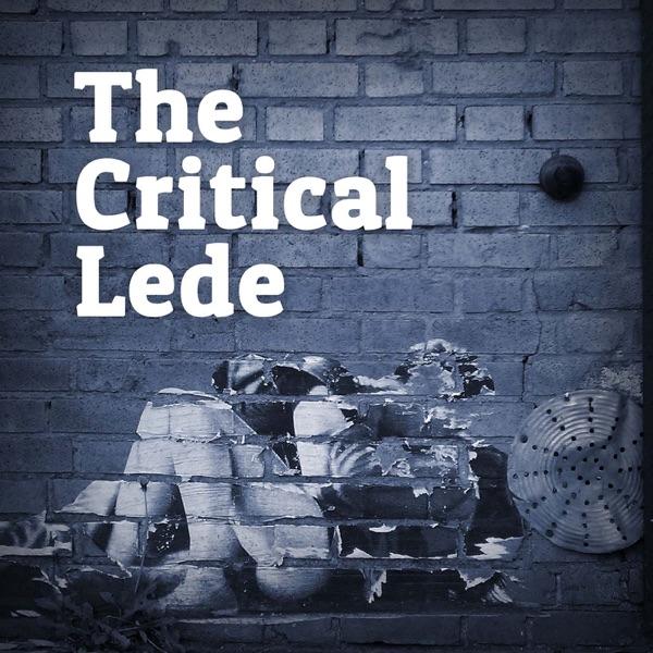 The Critical Lede