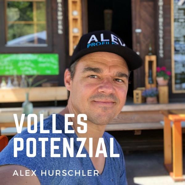 Volles Potenzial - Der Podcast mit Profiler Alex Hurschler