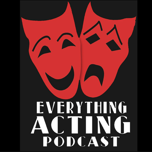 Cover image of Episodes - Everything Acting Podcast