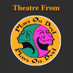 Theatre From PlaysOnDVD