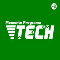 Momento Programa Tech podcast