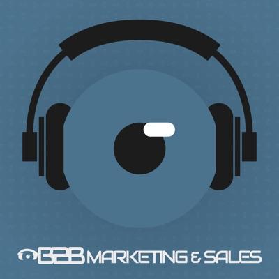 BtoB Marketing & Sales Podcast