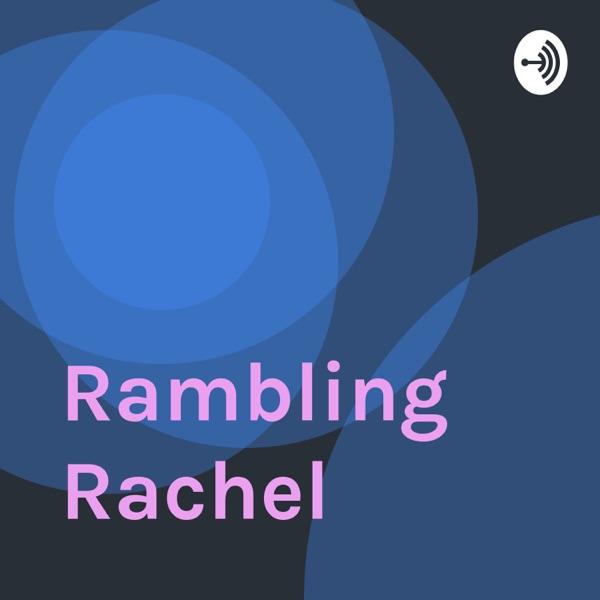 Rambling Rachel