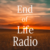 End of Life Radio podcast
